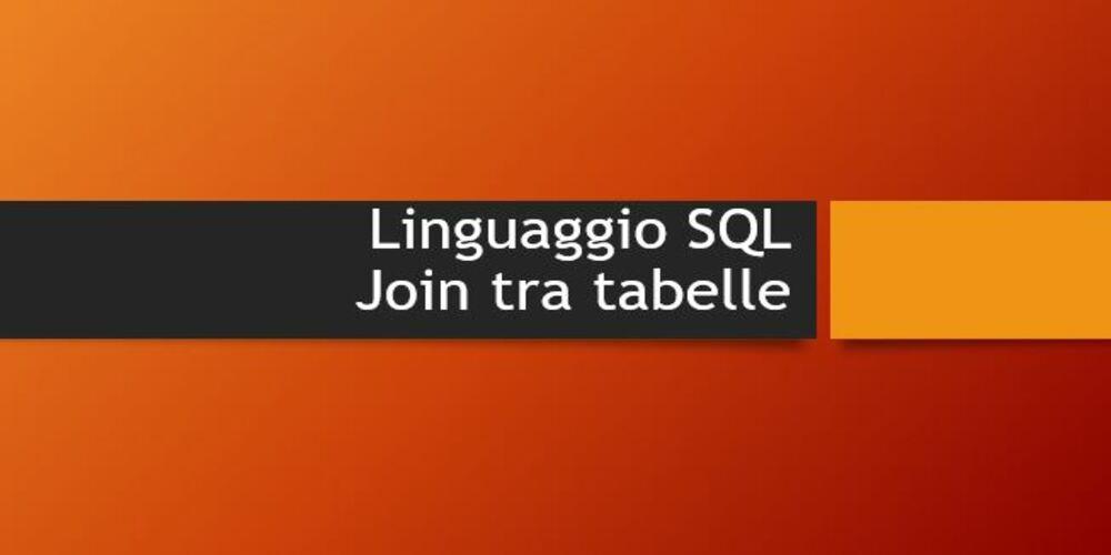 operatore Join con linguaggio SQL